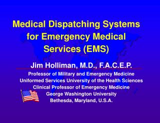 Medical Dispatching Systems for Emergency Medical      Services (EMS)