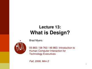 Lecture  13: What is Design?