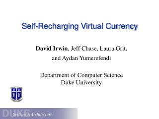 Self-Recharging Virtual Currency