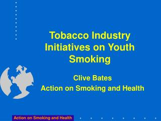 Tobacco Industry Initiatives on Youth Smoking