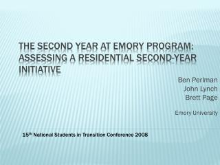 The Second Year at Emory Program: Assessing a Residential Second-Year Initiative