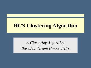 HCS Clustering Algorithm