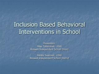 Inclusion Based Behavioral Interventions in School