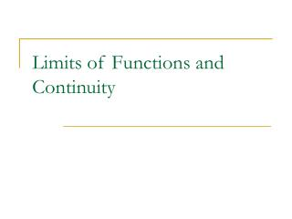 Limits of Functions and Continuity