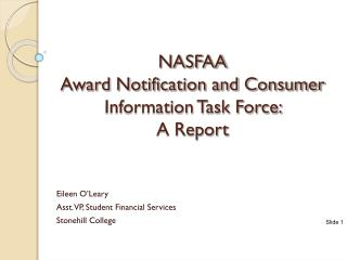 NASFAA  Award Notification and Consumer Information Task Force:         A Report