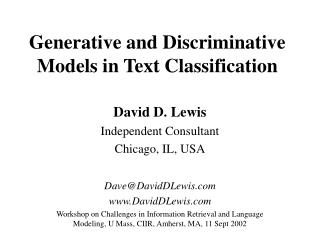 Generative and Discriminative Models in Text Classification