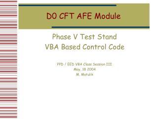 D0 CFT AFE Module