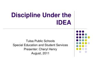 Discipline Under the IDEA