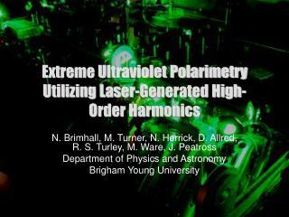 Extreme Ultraviolet Polarimetry Utilizing Laser-Generated High-Order Harmonics