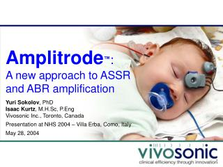 Amplitrode ™ : A new approach to ASSR and ABR amplification