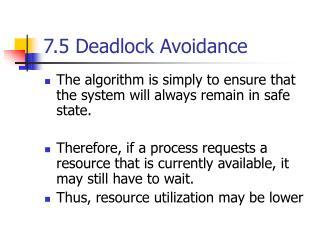 7.5 Deadlock Avoidance