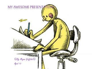 My awesome presentation