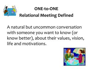 ONE-to-ONE Relational Meeting Defined