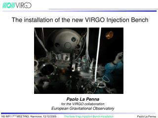 The  installation of the n ew VIRGO Injection Bench