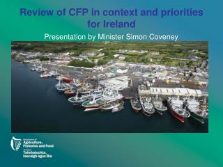 Review of CFP in context and priorities for Ireland