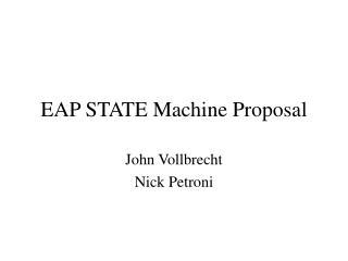 EAP STATE Machine Proposal