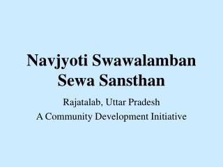 Navjyoti Swawalamban Sewa Sansthan