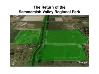 The Return of the  Sammamish Valley Regional Park