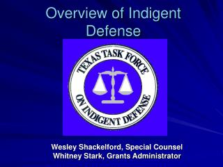 Overview of Indigent Defense