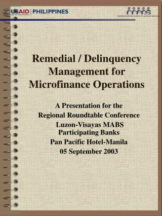 Remedial / Delinquency Management for Microfinance Operations