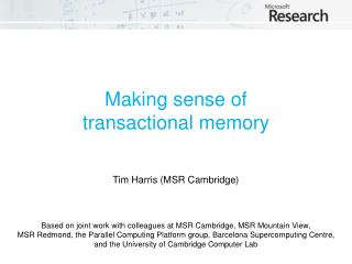 Making sense of  transactional memory