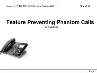 Feature Preventing Phantom Calls (TGP500/550)