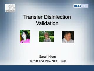 Transfer Disinfection Validation