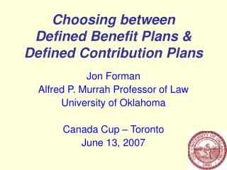 Choosing between Defined Benefit Plans & Defined Contribution Plans