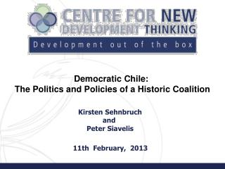 Democratic Chile:  The Politics and Policies of a Historic Coalition