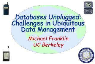 Databases Unplugged: Challenges in Ubiquitous Data Management