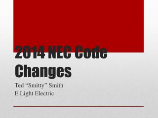 2014 NEC Code Changes