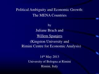 Political Ambiguity and Economic Growth: The MENA Countries by Juliane Brach and Willem Spanjers