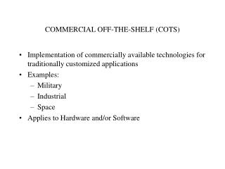 COMMERCIAL OFF-THE-SHELF COTS