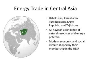 Energy Trade in Central Asia