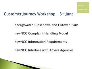 Customer Journey Workshop – 3 rd  June
