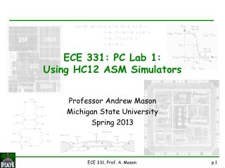 ECE 331: PC Lab 1: Using HC12 ASM Simulators