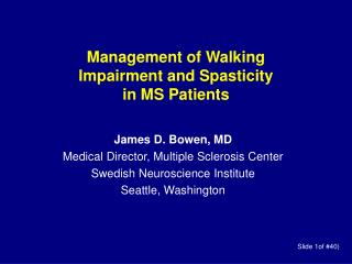 Management of Walking  Impairment and Spasticity  in MS Patients
