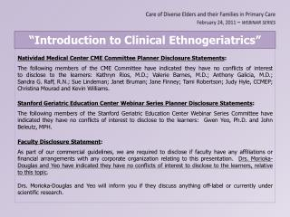 """""""Introduction to Clinical  Ethnogeriatrics """""""