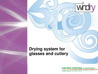 Drying system for glasses and cutlery