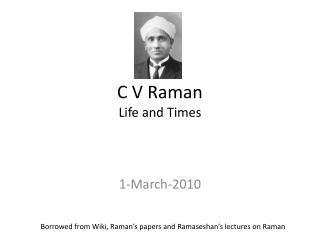 C V Raman Life and Times