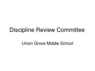 Discipline Review Committee