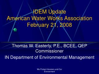 IDEM Update  American Water Works Association February 21, 2008