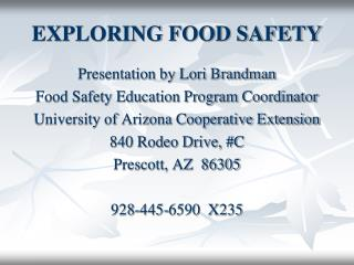 EXPLORING FOOD SAFETY