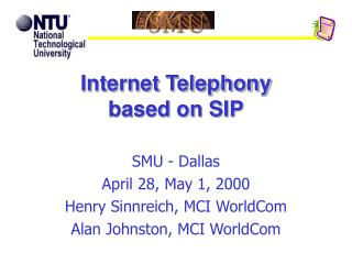 Internet Telephony based on SIP