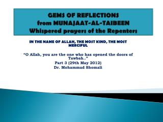 GEMS OF REFLECTIONS  from MUNAJAAT-AL-TAIBEEN Whispered prayers of the Repenters