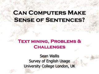 Can Computers Make Sense of Sentences?