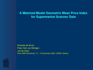 A Matched-Model Geometric Mean Price Index for Supermarket Scanner Data