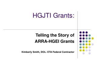 HGJTI Grants: