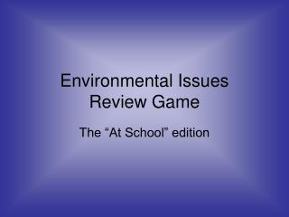 Environmental Issues  Review Game