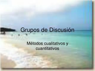 Grupos de Discusi�n